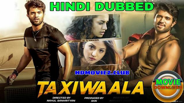 Taxiwala Hindi Dubbed Movie Supertaxi Movie