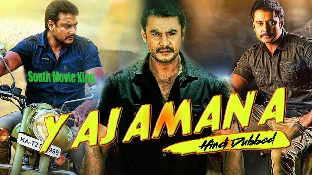Yajamana Hindi Dubbed Full Movie