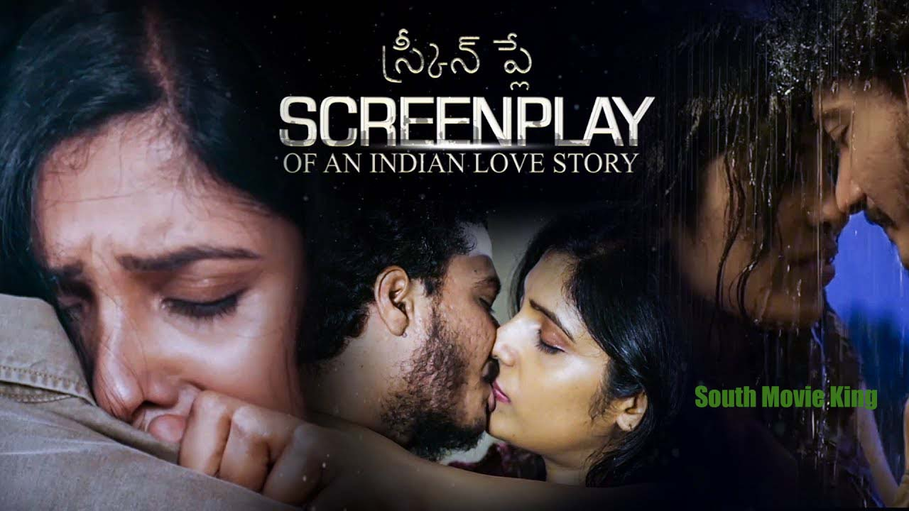 screenplay of an Indian Love Story